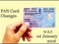 PAN Card Changes w.e.f. 1st January, 2016